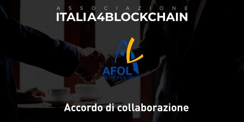 Accordo di collaborazione tra l'Associazione Italia4Blockchain e AFOL METROPOLITANA
